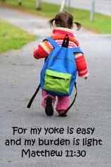 Matthew 11.30 - my yoke is easy my burden is light
