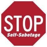 stop self sabotage